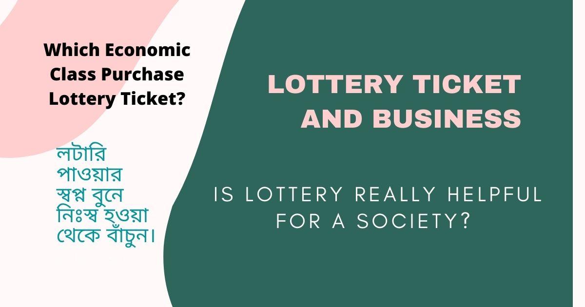 Effects of Lottery in Society